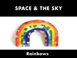 Space & The Sky - Rainbows
